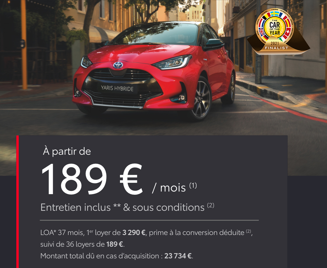 à partir de 189€ / mois (1) LOA* 37 mois, 1er loyer de 3290€, prime à la conversion déduite (2),  suivi de 36 loyers de 189€. Montant total dû en cas d'acquisition: 23734€.