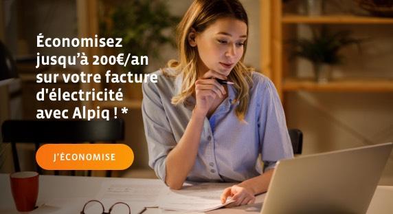 Économisez jusqu'à 200€/an sur votre facture d'électricité avec Alpiq !